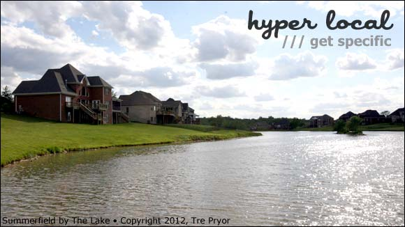 Hyper-Local Louisville - Summerfield by the Lake